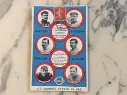 Les Courses Franco-Belges.Alcyon-Persan.1erAvril 1910.Course Paris-Menin,1er Mai 1910 Paris-Bruxelles. - Cycling