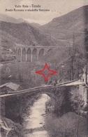 TENDA. Ponte ROMANO - (Viaduc Ferroviaire Du Train Nice à Coni). - Francia