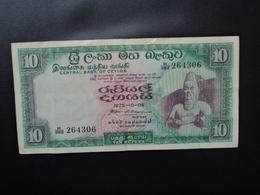 CEYLAN : 10 RUPEES   6.10.1975   P 74c     TTB+ - Sri Lanka