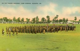 UNITED STATES -On The Parade Ground Camp Gordon AUGUSTA - Good Military Etc - Augusta