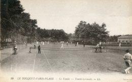 FRANCE -  Le Touquet- Paris-Plage.  Le Tennis By LL - Tennis