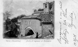 ITALY -  Verna (Casentino) Porta D'ingresso Al Convento - Undivide Rear Vignetee - VG Postmarks 1903 - Arezzo