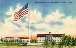 UNITED STATES - - Post Headquarters - Camp Gordon AUGUSTA - Good Military Etc - Augusta
