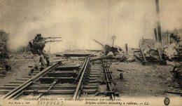 Belgian Soldiers Defending A Railway 1914/15 WWI WWICOLLECTION - Weltkrieg 1914-18