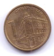 SERBIA 2012: 1 Dinar, KM 54 - Serbia