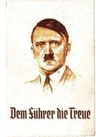 DC1668 - Dem Führer Die Treue Adolf Hitler WW2 Propaganda Germany REPRO - War 1939-45