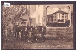 FRIBOURG - INSTITUT SARINIA - MAISON DE FAMILLE POUR JEUNES GENS - TB - FR Fribourg