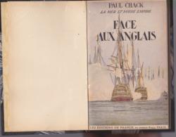 Paul Chack - Face Aux Anglais - Éditions De France 1942 - Books, Magazines, Comics