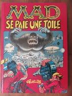 GOTLIB: MAD SE PAIE UNE TOILE. Première édition: DL 04/1984. Couverture Cartonnée. - Gotlib