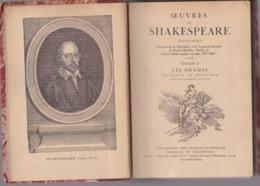 Oeuvres De Shakespeare - Tome 1 - Les Drames - Éditions Collection Des Grands Classiques Français Et Ètrang 1942 - Autres