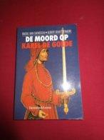 De Moord Op Karel De Goede - Van Caenegem En Demyttenaere - Histoire