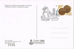 36576. Tarjeta RIPOLL (Gerona) 2004. San Eudaldo. Caplletra Antifoinari A - 1931-Heute: 2. Rep. - ... Juan Carlos I