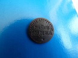 JETON COOPERATIVE MILITAIRE BORDEAUX - France