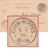 DR - Cöln-Nippes 1889 Kleiner K1 Ank.stpl. A. Ortskarte/Ganzsache V. Köln 1 - Deutschland