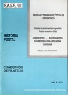 Tarifas Y Franqueos Postales Argentinos - Corrientes-Buenos Aires-Confederacion Argentina-Cordoba - 1987 H.L. Pezzimenti - Posttarieven