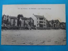 17 ) Ile D'oléron - Saint-trojan N° 314 - Les Villas De La Plage - Année  : EDIT : Servoi - Ile D'Oléron