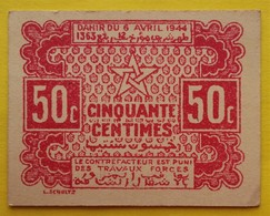 BILLET DU MAROC - 50 Centimes 6 Avril 1944 - - Morocco