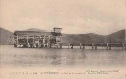83-Saint St Tropez : Pont De Lancement Des Torpilles Whitepeid (Mlle Barrois, Editeur à Saint Tropez) - Saint-Tropez