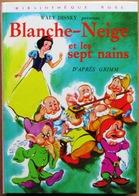 WALT DISNEY Présente BLANCHE-NEIGE ET LES SEPT NAINS (Bibliothèque Rose, Hachette) - Bücher, Zeitschriften, Comics