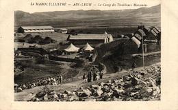 LE MAROC ILLUSTRE - AIN LEUH - LE CAMP DES TIRAILLEURS MAROCAINS - Autres