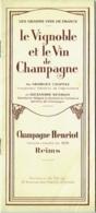 Champagne Henriot Reims. Le Vignoble Et Le Vin De Champagne Par Chappaz Et Henriot. Livret Illustré De Photos Et Dessins - Champagne - Ardenne