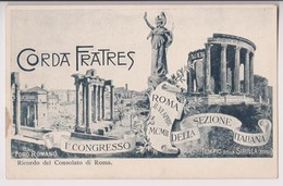 ROMA : CORDA FRATRES - 1er CONGRESSO EN AVRIL 1902 - RICORDO DEL CONSOLATO DI ROMA - FORO ROMANO - 2 SCANS - - Enseignement, Ecoles Et Universités