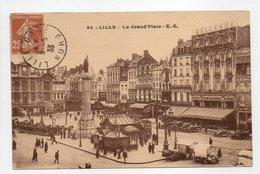 - CPA LILLE (59) - La Grand'Place 1933 (belle Animation) - Edition E. C. N° 40 - - Lille