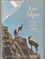 Les  Alpes Minéraux Vététaux Par Guggisberg N°10 Petit Atlas De La Librairie Payot Lausanne Non Daté Des Années 1970 - Alpes - Pays-de-Savoie