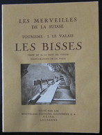 Suisse / Schweiz / Switzerland  / Valais / Les Merveilles De La Suisse - Les Bisses - VS Valais