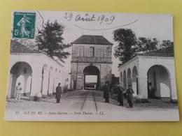 CPA 17 ILE DE RE 53  ST MARTIN  PORTE THOIRAS - Ile De Ré