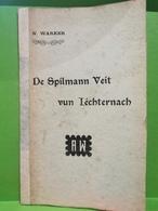Petit Livre 8 Pages, De Spilmann Veit Vun Iechternach 1908. N. Warker Signé - Ansichtskarten