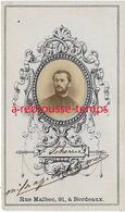 CDV Second Empire - Portrait D'un Homme Nommé En Médaillon-photo Rue Malbec à Bordeaux - Photos