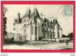 CPA Réf : S 544) 54 - Château De L'ORFRAZIÈRE (37 INDRE-et-LOIRE) Commune De NOUZILLY - Autres Communes