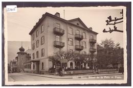SION - HOTEL DE LA PAIX ET POSTE - TB - VS Valais