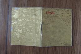"""CALENDRIER DE POCHE DE 1956 - GENRE """"PETIT LIVRE"""" (PLUISIEURS PAGES CENTRALES"""" - Calendriers"""
