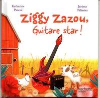 ENF-019 / Ziggy Zazou Guitare Star / Hachette Jeunesse - Bücher, Zeitschriften, Comics