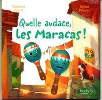 ENF-020 / Quelle Audace Les Maracas / Hachette Jeunesse - Bücher, Zeitschriften, Comics