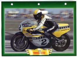 YAMAHA TZ750  1978 Technique  Illustrée Documentée  Motos De Course Fiche  Moto - Sports