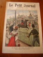 LE PETIT JOURNAL 1902 N° 617 Raid Bruxelles Ostende Cheval , Lutte Terrible Contre Serpent - Journaux - Quotidiens