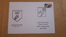 Uruguay Enveloppe Commémorative, Salta League Soccer 2011 - Storia Postale
