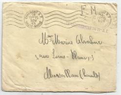 LETTRE FM CHAUMONT HAUTE MARNE 18 NOV 1939 + GRIFFE LE VAGUEMESTRE DU 21E B.I. - Postmark Collection (Covers)