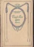 Alexandre Dumas - Vingt Ansaprès - Tomes 1 Et 2 - Aventura