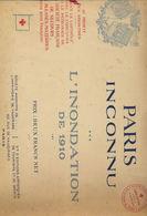 Livre - Paris Inconnu - Inondation De 1910 - Croix Rouge Française - 1901-1940