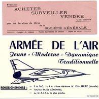 """-BUVARDS -- (2 Buvards) -- """"Société Générale""""  §  """"Armée De L'Air -Base Aérienne N°128 De METZ"""" - Buvards, Protège-cahiers Illustrés"""