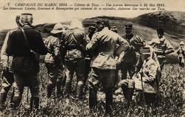 CAMPAGNE DU MAROC 1914 - COLONNE DE TAZA - JOURNEE HISTORIQUE LE 16 MAI 1914 LES GENERAUX LIAUTEY GOURAUDET BAUMGARTEN - Morocco