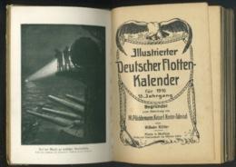 Livre - En Allemand - Bateau Militaire - Illustrierte Deutsche Flotten Kalender 1916 - Libros, Revistas, Cómics
