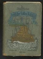 Livre - En Allemand - Bateau Militaire - Illustrierte Deutsche Flotten Kalender 1910 - Libros, Revistas, Cómics