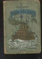 Livre - En Allemand - Bateau Militaire - Illustrierte Deutsche Flotten Kalender 1909 - Libros, Revistas, Cómics