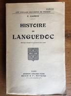 Paul GACHON : Histoire De Languedoc, 1941. - Languedoc-Roussillon
