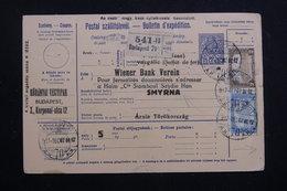 HONGRIE - Bulletin De Colis Postal De Budapest Pour Smyrne En 1917 ( Décembre ), Affranchissement Plaisant - L 60813 - Paketmarken